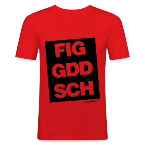 figgdsch - Männer Slim Fit T-Shirt