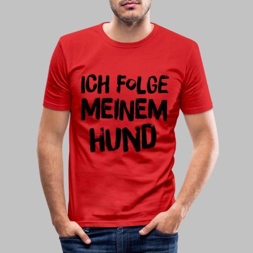 Ich folge meinem Hund - Männer Slim Fit T-Shirt