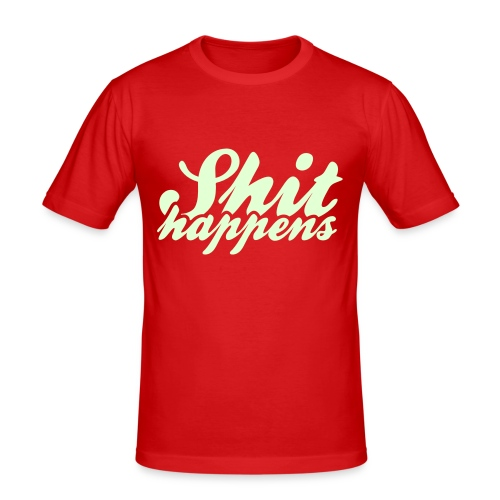 Shit Happens and Politics - Men's Slim Fit T-Shirt