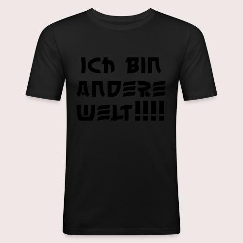 Ich bin andere welt!!! - Männer Slim Fit T-Shirt