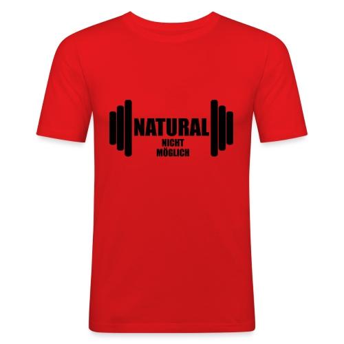 Natural nicht möglich - Männer Slim Fit T-Shirt