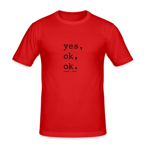 Quote Faber - Mannen slim fit T-shirt
