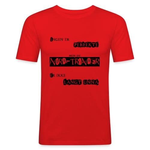 Perfekt nordtrønder - Slim Fit T-skjorte for menn