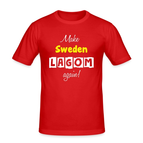 Make Sweden LAGOM again! - Slim Fit T-shirt herr