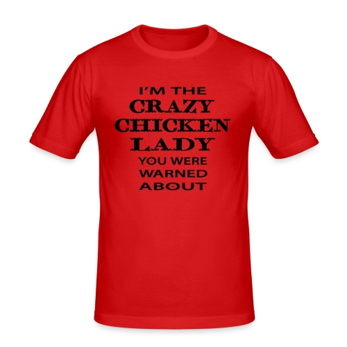 Crazy Chicken Lady - Men's Slim Fit T-Shirt