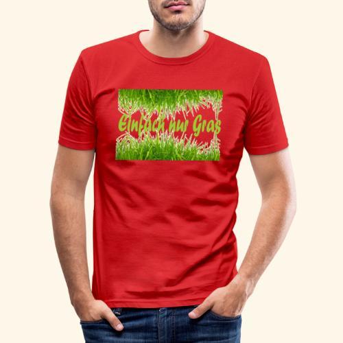 einfach nur gras2 - Männer Slim Fit T-Shirt