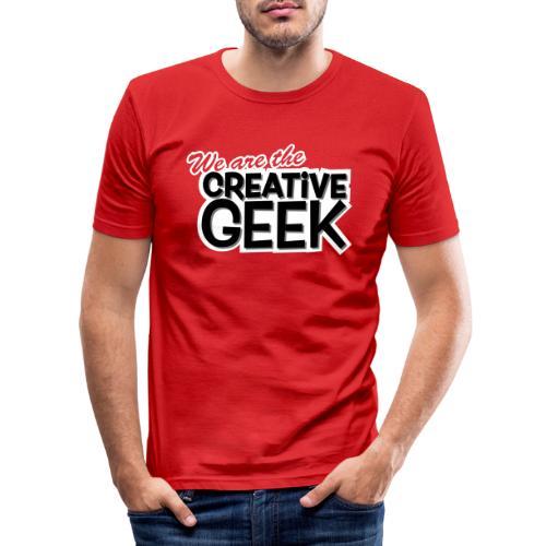 We are the Creative Geek - Slim Fit T-shirt herr