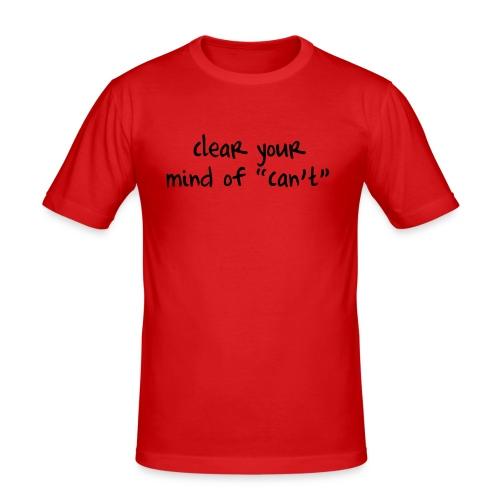 ''Clear your mind of Can't'' Motivational T-shirts - Maglietta aderente da uomo