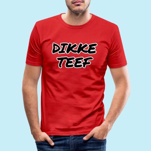 Dikke teef - T-shirt près du corps Homme