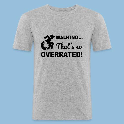 Walkingoverrated2 - slim fit T-shirt