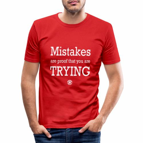 MISTAKES are not a WRONG WAY - Maglietta aderente da uomo