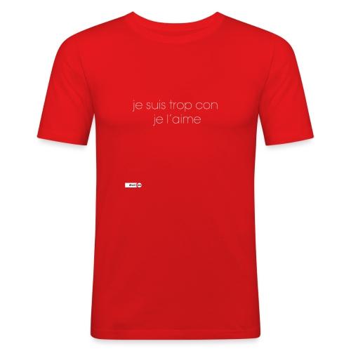 je suis trop con je l'aime - T-shirt près du corps Homme
