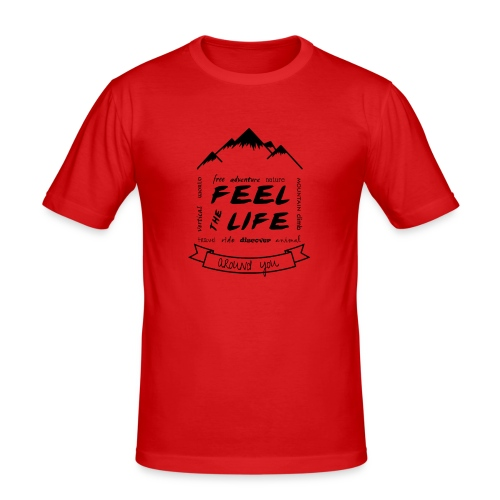 Feel the Life around you - Negro - Camiseta ajustada hombre