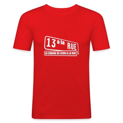 a la rue parodie de la chaine 13me rue - T-shirt près du corps Homme