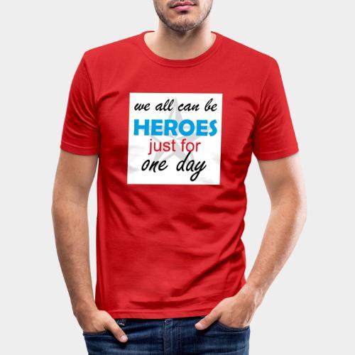 GHB Jeder kann ein Held sein 190320183w - Männer Slim Fit T-Shirt
