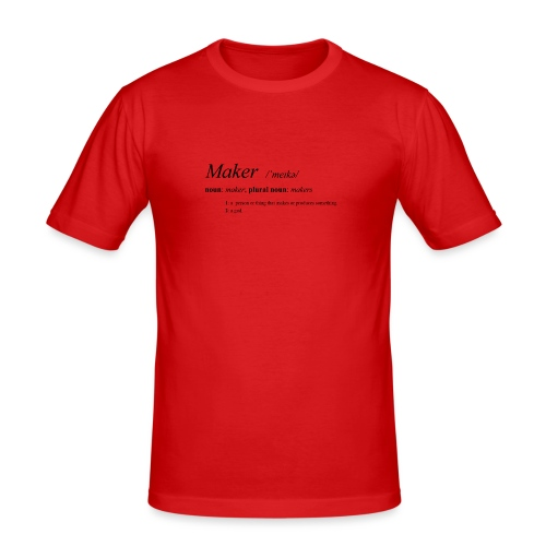 Maker definition. - Men's Slim Fit T-Shirt
