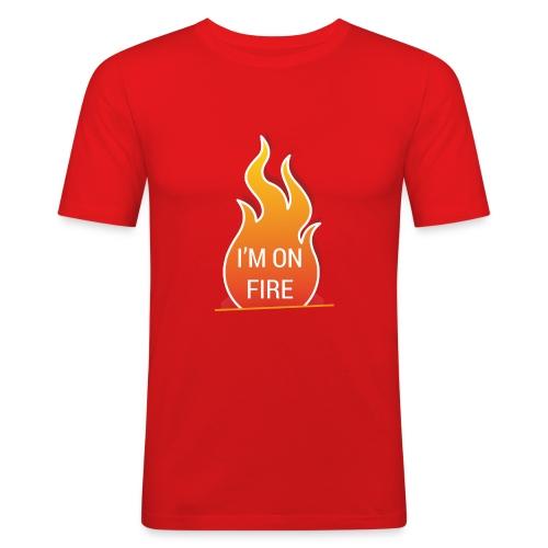 I'm on fire - slim fit T-shirt