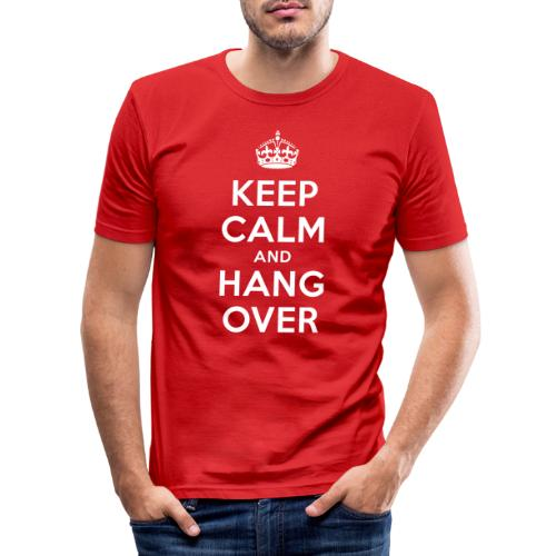 keep calm and hang over - Männer Slim Fit T-Shirt