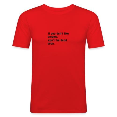 If you... - Miesten tyköistuva t-paita