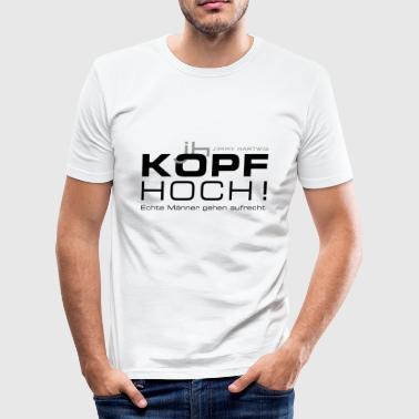 Kopf hoch! Echte Männer gehen aufrecht - Männer Slim Fit T-Shirt