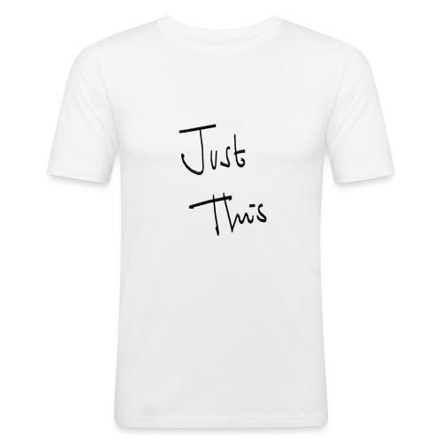 meditshirts_JustThis - Men's Slim Fit T-Shirt