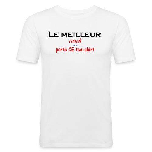 le meilleur coach porte ce tee shirt - T-shirt près du corps Homme