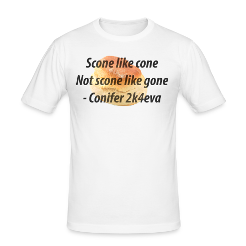 Scone like cone, not gone! - Men's Slim Fit T-Shirt