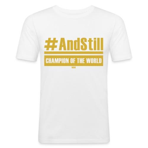 #andstill - Männer Slim Fit T-Shirt