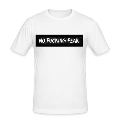 NO FUCKING FEAR Wide - Männer Slim Fit T-Shirt