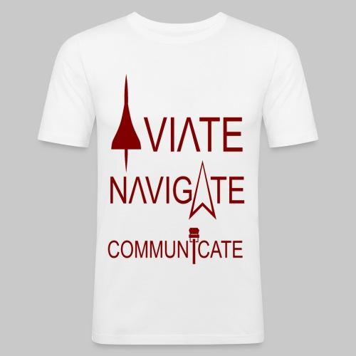 AVIATE - NAVIGATE - COMMUNICATE - Männer Slim Fit T-Shirt
