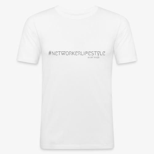 NETWORKERLIFESTYLE - Hustle Fashion by AMTDesign - Männer Slim Fit T-Shirt