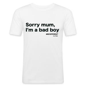 Sorry mum, I'm a BAD BOY. by #BeDifferent Clothing - Maglietta aderente da uomo