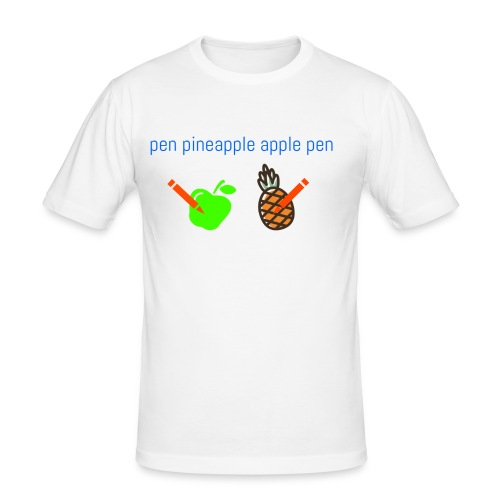 sen ananas - Miesten tyköistuva t-paita