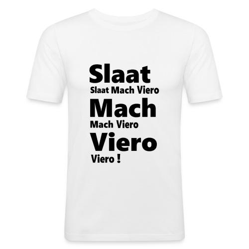 Slaat Mach Viero - Männer Slim Fit T-Shirt