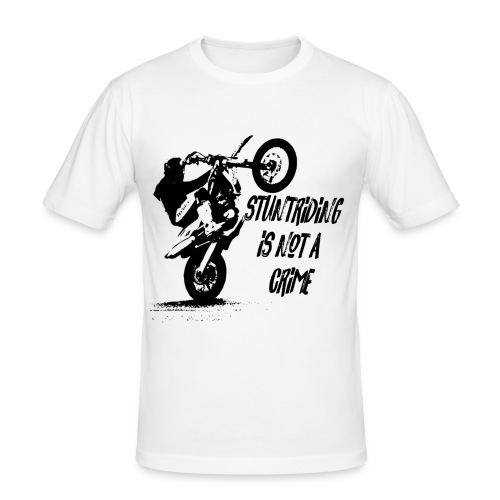 STUNTRIDING IS NOT A CRIME - Männer Slim Fit T-Shirt