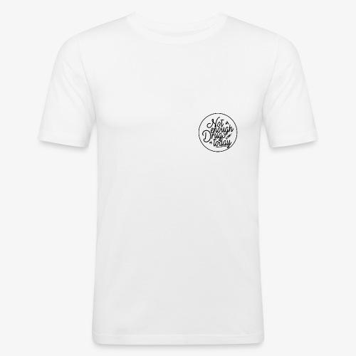 notenoughdrugstoday - Männer Slim Fit T-Shirt