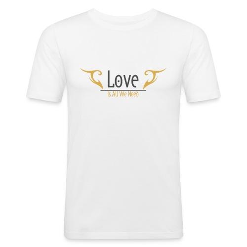 Love is all we need Tshirt - Men's Slim Fit T-Shirt
