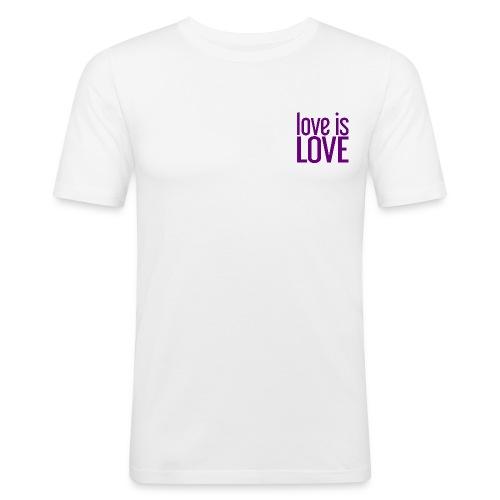 Love is Love Gay Pride LGBT - slim fit T-shirt