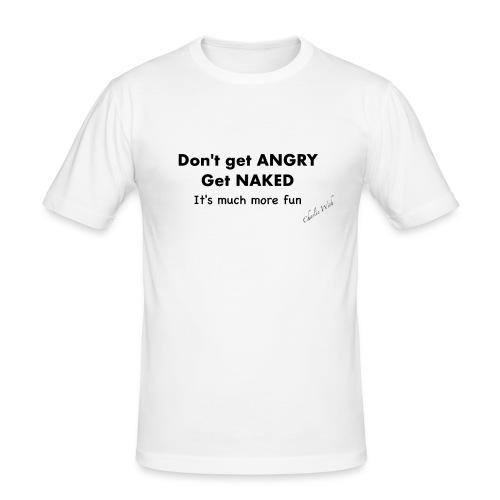 Don't get angry - Men's Slim Fit T-Shirt