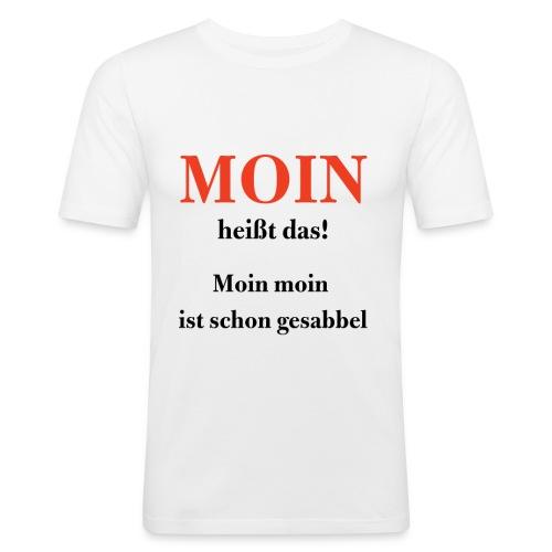 MOIN heißt das! - Männer Slim Fit T-Shirt