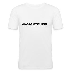 MaMatcher - Männer Slim Fit T-Shirt