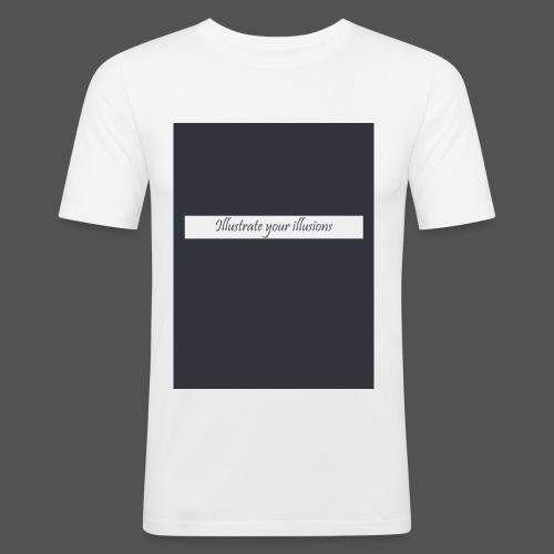 Illustrate your illusions - Herre Slim Fit T-Shirt