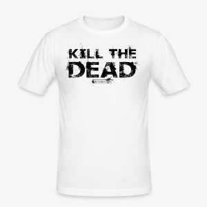 T-shirt Kill The Dead Basique style - Tee shirt près du corps Homme