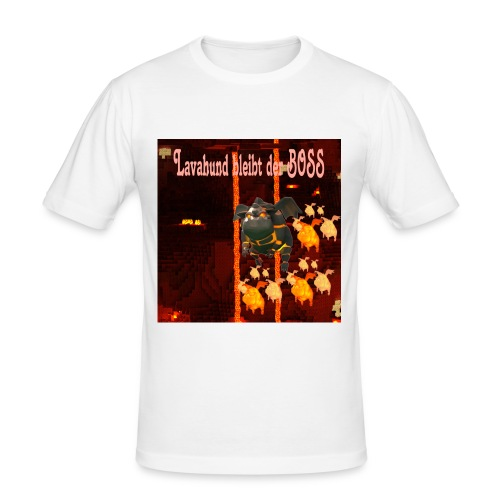 Lavahund der Boss - Männer Slim Fit T-Shirt