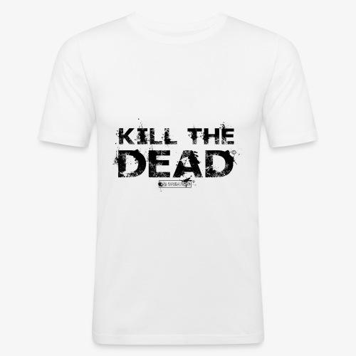 T-shirt Kill The Dead Basique style - T-shirt près du corps Homme