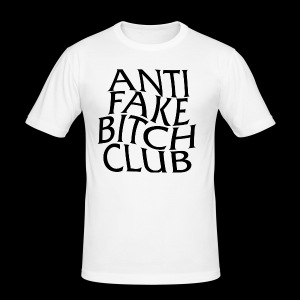 ANTI FAKE BITCH CLUB - Men's Slim Fit T-Shirt