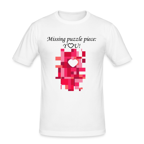 Missing puzzle piece: You - Männer Slim Fit T-Shirt