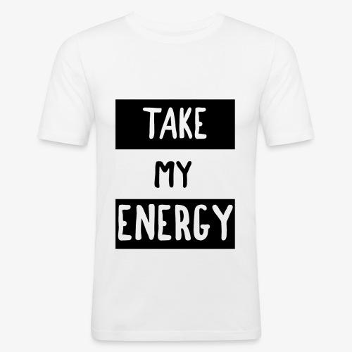 TAKE MY ENERGY - T-shirt près du corps Homme