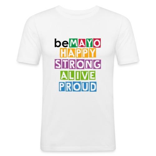 Happy Strong Alive Proud - Men's Slim Fit T-Shirt