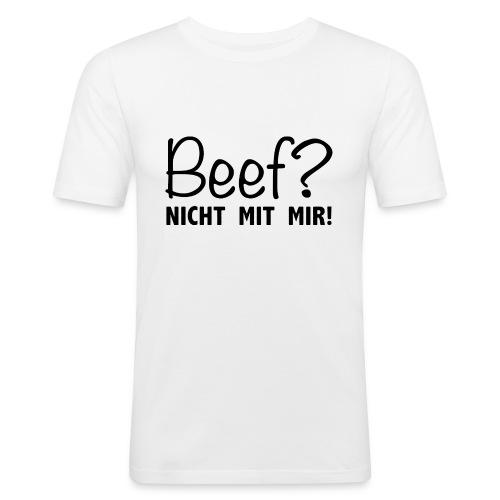 Beef? Nicht mit mir! - Männer Slim Fit T-Shirt